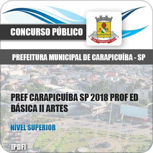 Pref Carapicuíba SP 2018 Prof Ed Básica II Artes