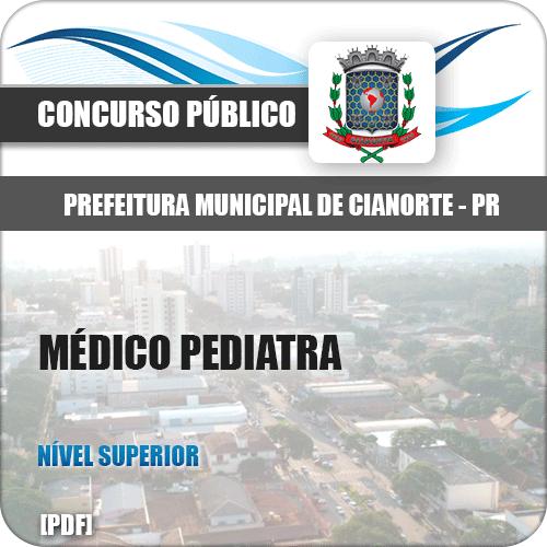 Pref de Cianorte PR 2018 Médico Pediatra