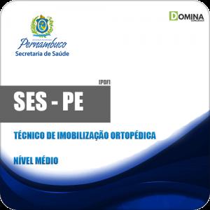 SES PE 2018 Técnico de Imobilização Ortopédica
