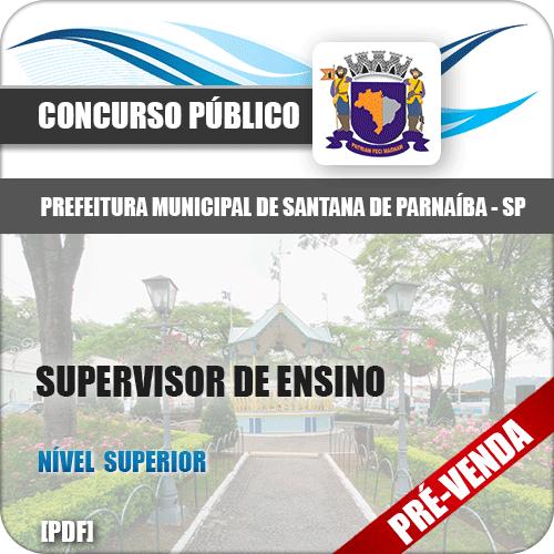 Apostila Pref Santana de Parnaíba SP 2018 Supervisor de Ensino