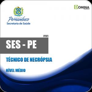 Apostila SES PE 2018 Técnico de Necrópsia