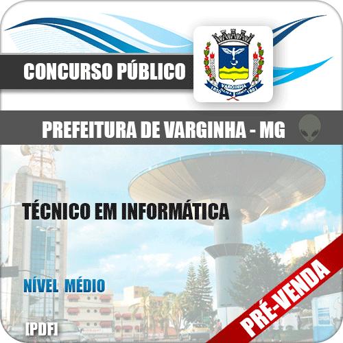 Apostila Pref Varginha MG 2018 Técnico em Informática