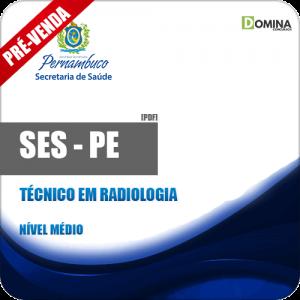 Apostila SES PE 2018 Técnico em Radiologia