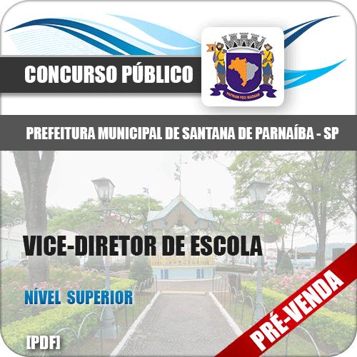 Apostila Pref Santana de Parnaíba SP 2018 Vice-Diretor Escola