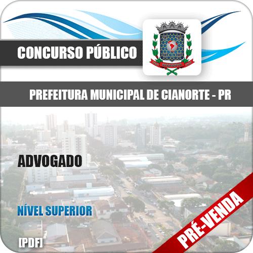 Apostila Prefeitura Municipal de Cianorte PR 2018 Advogado