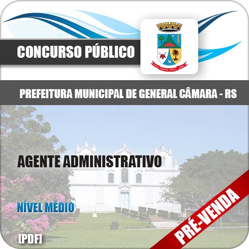 Apostila Pref General Câmara RS 2018 Agente Administrativo
