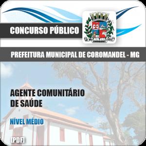 Apostila Pref Coromandel MG 2018 Agente Comunitário de Saúde