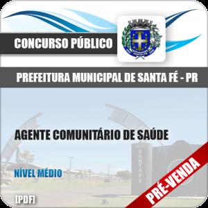 Apostila Pref Santa Fé PR 2018 Agente Comunitário de Saúde