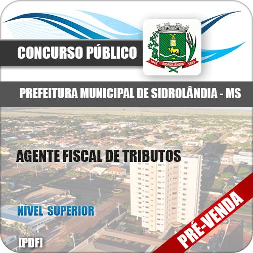 Apostila Pref Sidrolândia MS 2018 Agente Fiscal de Tributos