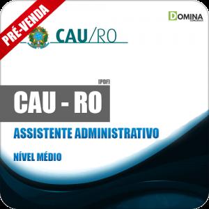 Apostila CAU RO 2018 Assistente Administrativo