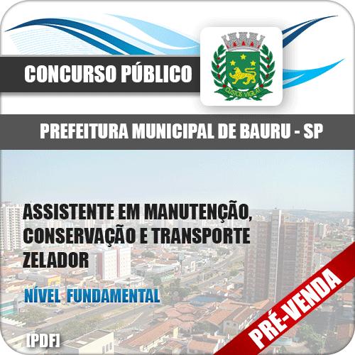 Apostila Pref Bauru SP 2018 Assistente Manutenção Zelador