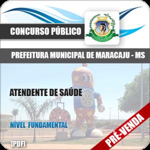 Apostila Pref Maracaju MS 2018 Atendente de Saúde