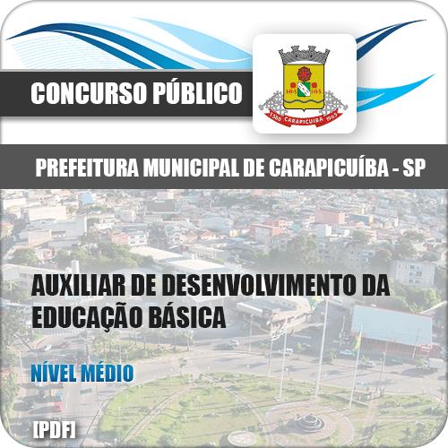 Apostila Pref Carapicuíba SP 2018 Aux Desenv Educação Básica