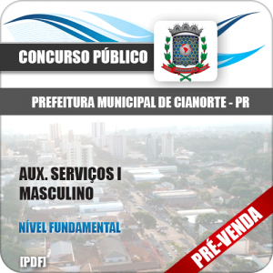 Apostila Pref de Cianorte PR 2018 Aux Serviços I Masculino