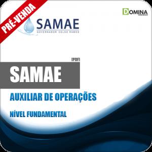 Apostila SAMAE GCR 2018 Auxiliar de Operações