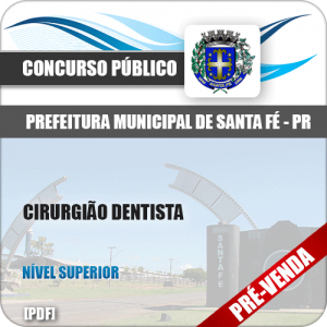 Apostila Pref Santa Fé PR 2018 Cirurgião Dentista