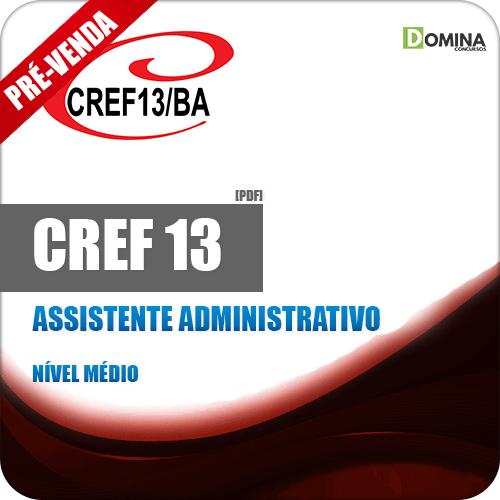 Apostila CREF 13 BA 2018 Assistente Administrativo