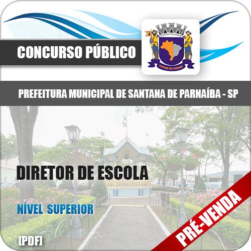 Apostila Pref Santana de Parnaíba SP 2018 Diretor de Escola