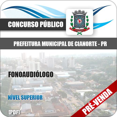 Apostila Prefeitura Municipal de Cianorte PR 2018 Fonoaudiólogo