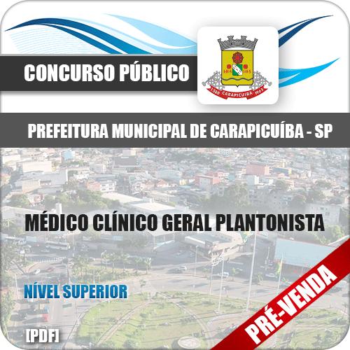 Apostila Pref Carapicuíba SP 2018 Médico Clínico Geral Plantonista