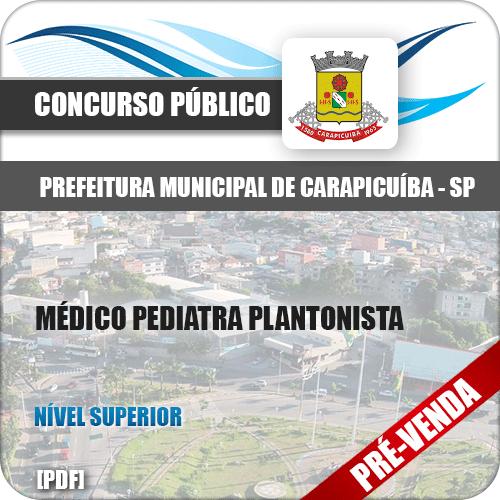 Apostila Pref Carapicuíba SP 2018 Médico Pediatra Plantonista