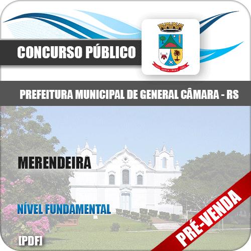 Apostila Pref General Câmara RS 2018 Merendeira