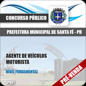 Apostila Pref Santa Fé PR 2018 Agente Veículos Motorista