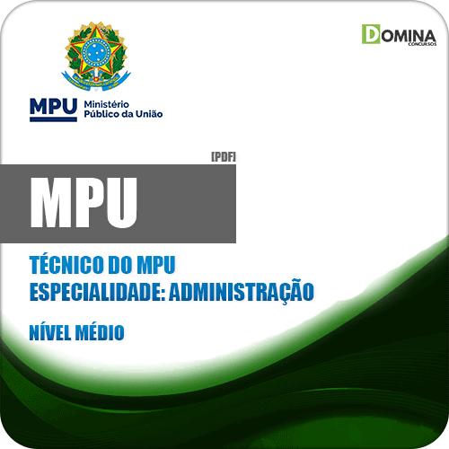 Apostila MPU 2018 Técnico MPU Especialidade Administração