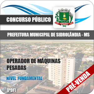 Apostila Pref Sidrolândia MS 2018 Operador Máq Pesadas