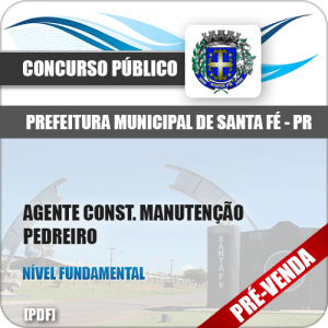 Apostila Pref Santa Fé PR 2018 Agente Construção Pedreiro