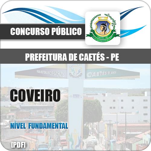 Apostila Pref Caetés PE 2018 Coveiro