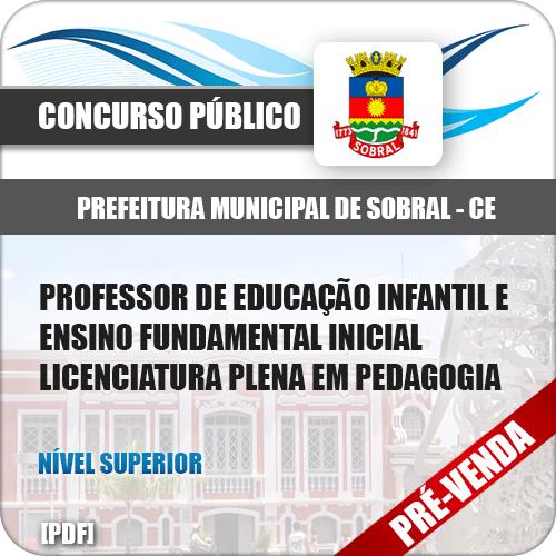 Apostila Pref Sobral CE 2018 Prof Ed Infantil e Fundamental