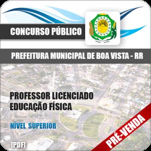 Apostila Pref Boa Vista RR 2018 Professor Educação Física