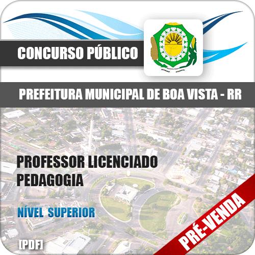 Apostila Pref Boa Vista RR 2018 Professor Pedagogia