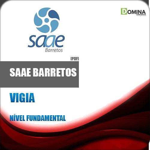 Apostila SAAE Barretos SP 2018 Vigia