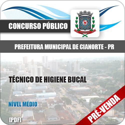 Apostila Pref Cianorte PR 2018 Técnico de Higiene Bucal