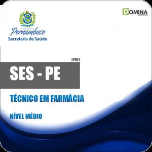 Apostila SES PE 2018 Técnico em Farmácia