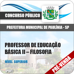 Apostila Pref Paulínia SP 2018 Prof de Educação Básica II Filosofia