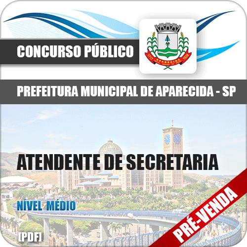 Apostila Pref Aparecida SP 2018 Atendente de Secretaria
