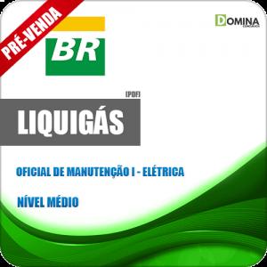 Apostila Liquigás 2018 Oficial de Manutenção I Elétrica