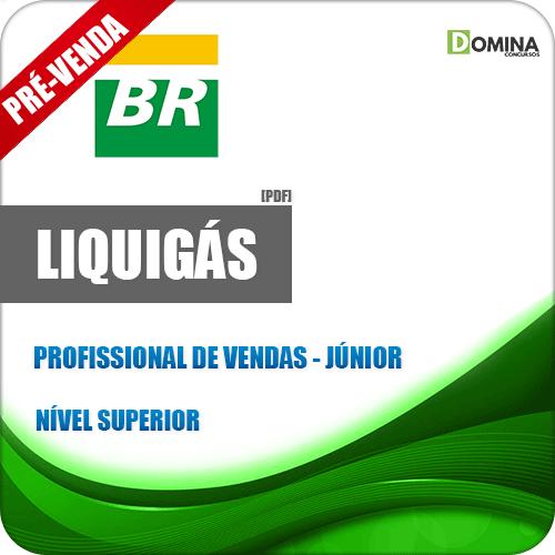 Apostila Liquigás 2018 Profissional de Vendas Júnior