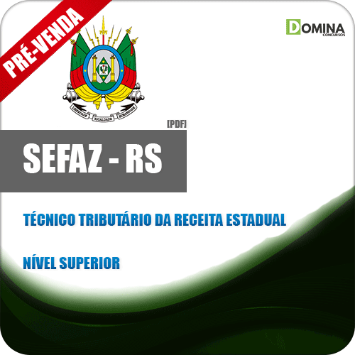 Apostila SEFAZ RS 2018 Técnico Tributário da Receita Estadual