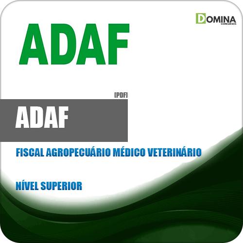 Apostila ADAF AM 2018 Fiscal Agropecuário Médico Veterinário