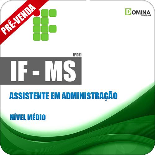 Apostila IFMS 2018 Assistente em Administração