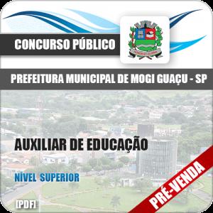 Apostila Pref Mogi Guaçu SP 2018 Auxiliar de Educação