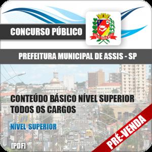 Apostila Pref Assis SP 2018 Básico Nível Superior Todas Áreas