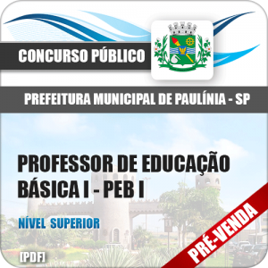 Apostila Pref Paulínia SP 2018 Professor de Educação Básica I