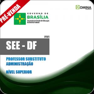Apostila SEE DF 2018 Professor Substituto Administração