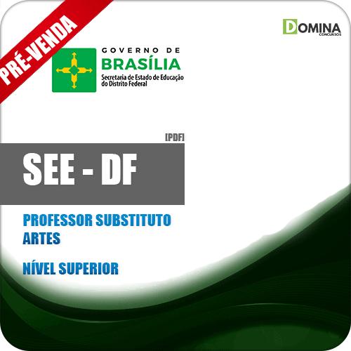Apostila SEE DF 2018 Professor Substituto Artes