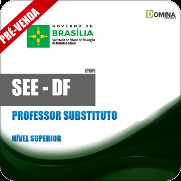 Apostila SEE DF 2018 Professor Substituto Todas as Áreas